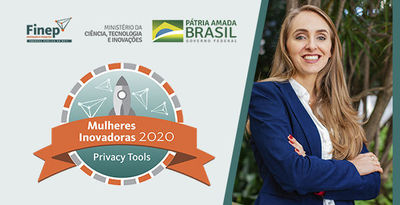 Privacy Tools está na fase final do programa FINEP Mulheres Inovadoras